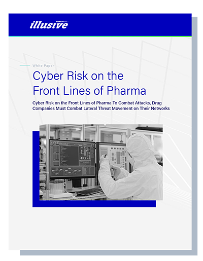 Cyber Risk on the Frontlines of Pharma